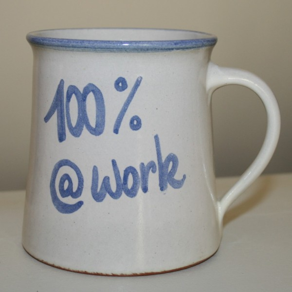 Tasse, 100% at work
